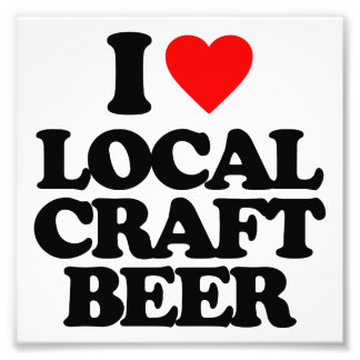 I LOVE LOCAL CRAFT BEER PHOTO