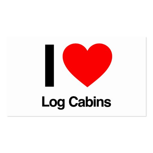 i love log cabins business card template