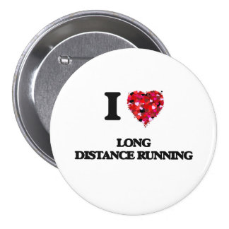 I Love Long Distance Running 7.5 Cm Round Badge