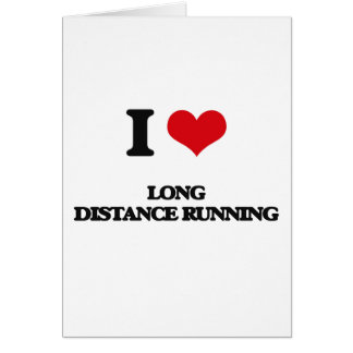 I Love Long Distance Running Greeting Card