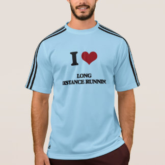I Love Long Distance Running Tees