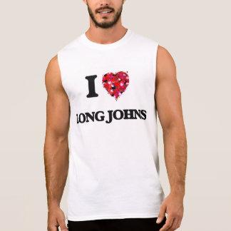 I Love Long Johns Sleeveless T-shirts
