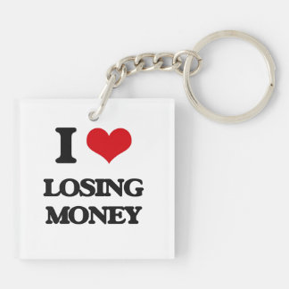 I Love Losing Money Square Acrylic Keychains