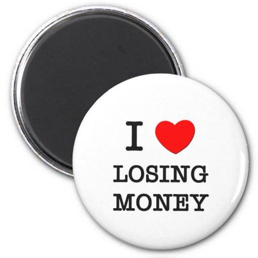 I Love Losing Money Refrigerator Magnets