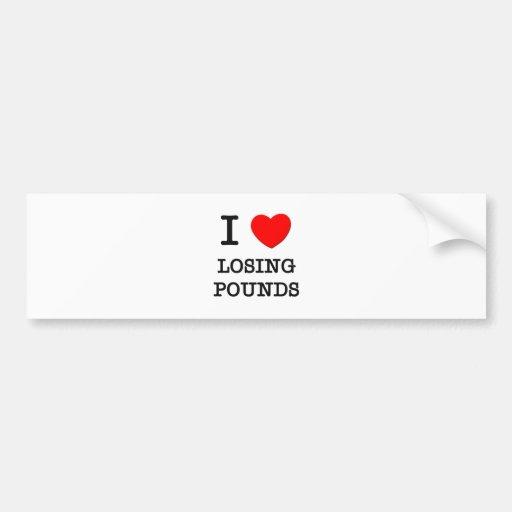 I Love Losing Pounds Bumper Stickers