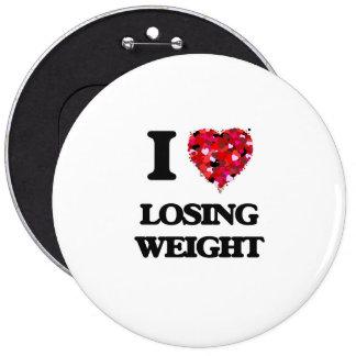 I Love Losing Weight 6 Cm Round Badge