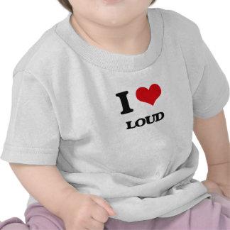 I Love Loud Shirt