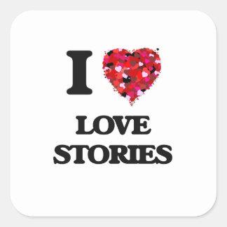 I Love Love Stories Square Sticker