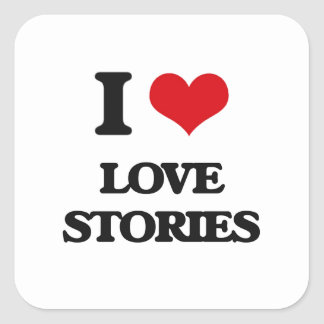 I Love Love Stories Square Sticker