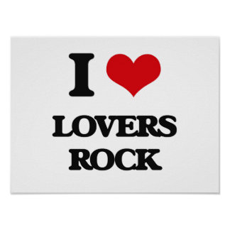 I Love LOVERS ROCK Posters