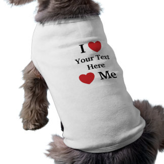 I Love Loves Me Personalisable Dog Coat - Add Text Shirt