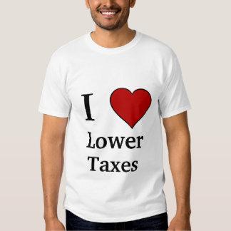 I Love Lower Taxes Tee Shirt