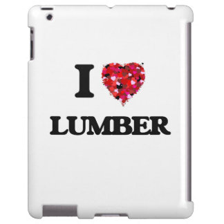 I Love Lumber