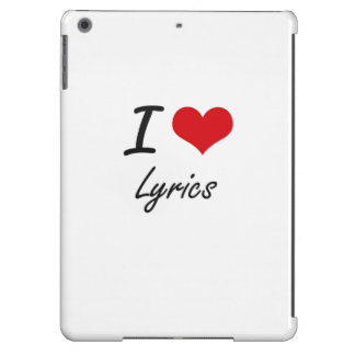 I Love Lyrics Cover For iPad Air