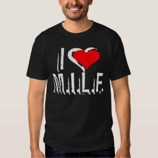 I Love M.I.L.F.'s -- T-Shirt