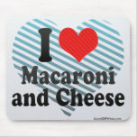I Love Macaroni+and Cheese Mouse Pad