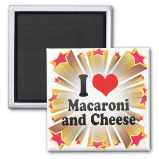 I Love Macaroni+and Cheese Square Magnet