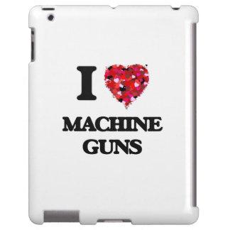 I Love Machine Guns
