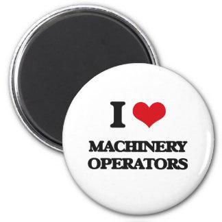I Love Machinery Operators Fridge Magnets