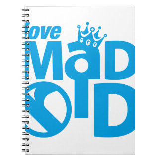 I Love Madrid Crown & Sign ED. Spiral Notebook