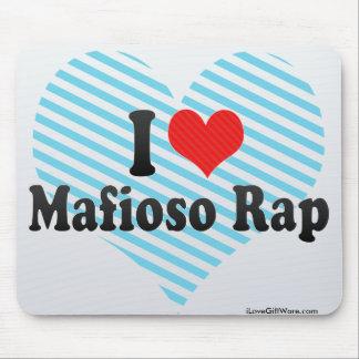 I Love Mafioso Rap Mousepads