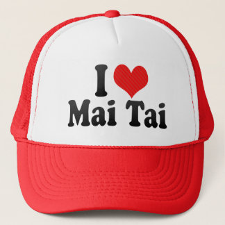 I Love Mai Tai Trucker Hat