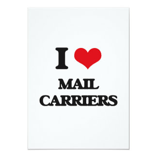 "I love Mail Carriers 5"" X 7"" Invitation Card"