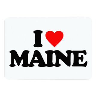 "I LOVE MAINE 5"" X 7"" INVITATION CARD"