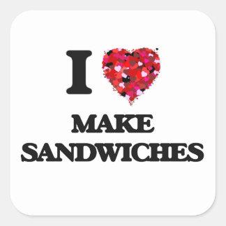 I love Make Sandwiches Square Sticker