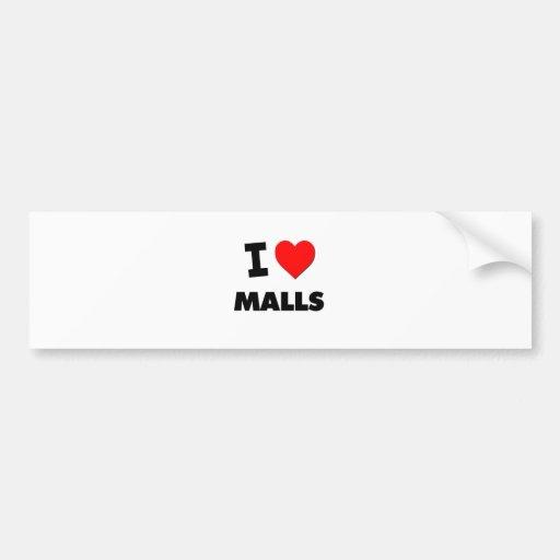 I Love Malls Bumper Sticker
