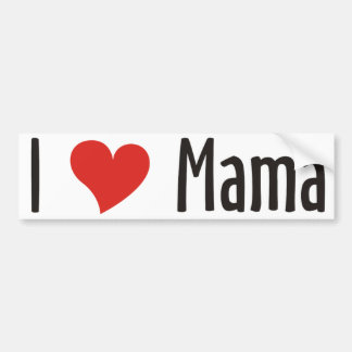I Love Mama Shirt Bumper Sticker