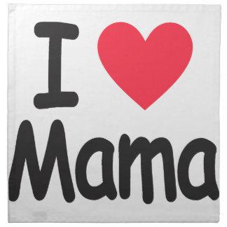 I love mamma, mom, mother napkin