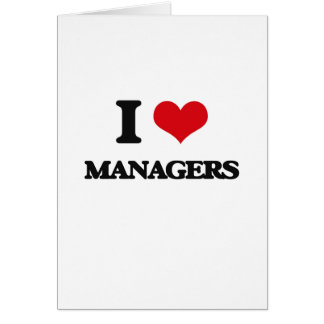 I love Managers Cards