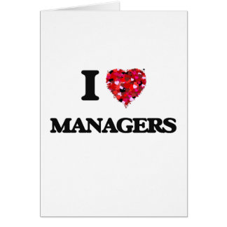 I love Managers Greeting Card