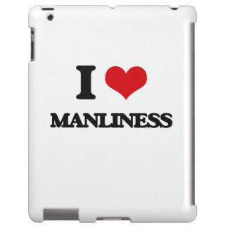 I Love Manliness