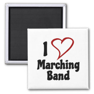 I Love Marching Band Refrigerator Magnet