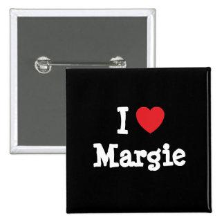 I love Margie heart T-Shirt Pinback Button