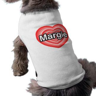 I love Margie I love you Margie Heart Dog Tshirt