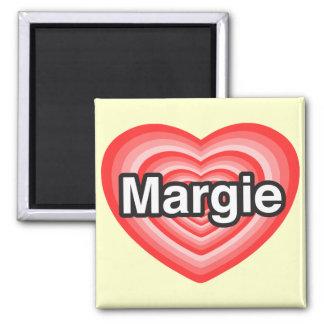 I love Margie. I love you Margie. Heart Fridge Magnet