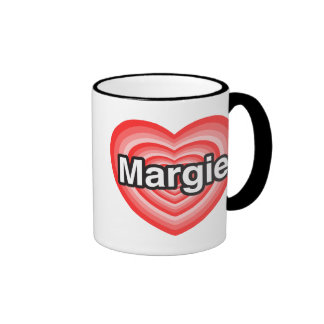 I love Margie. I love you Margie. Heart Mugs