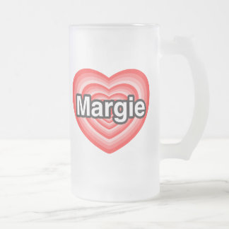 I love Margie. I love you Margie. Heart Coffee Mugs
