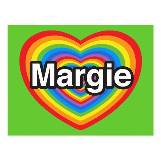 I love Margie. I love you Margie. Heart Post Cards