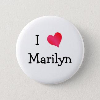 I Love Marilyn 6 Cm Round Badge