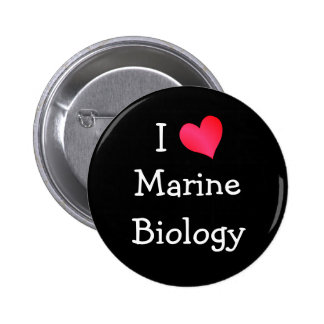 I Love Marine Biology 6 Cm Round Badge