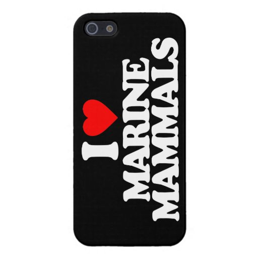 I LOVE MARINE MAMMALS COVERS FOR iPhone 5