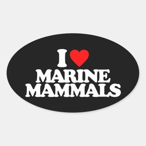 I LOVE MARINE MAMMALS OVAL STICKERS