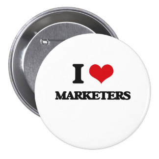 I Love Marketers Button