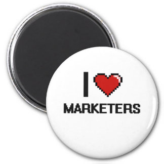 I love Marketers 2 Inch Round Magnet