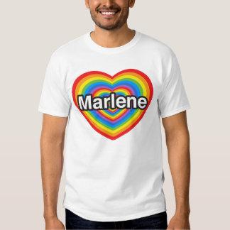 I love Marlene. I love you Marlene. Heart Shirts