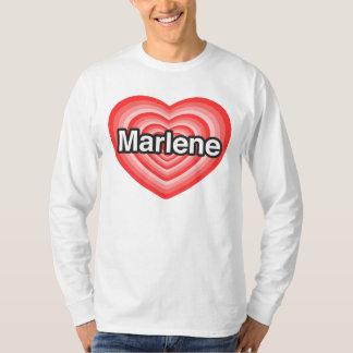 I love Marlene. I love you Marlene. Heart T-Shirt